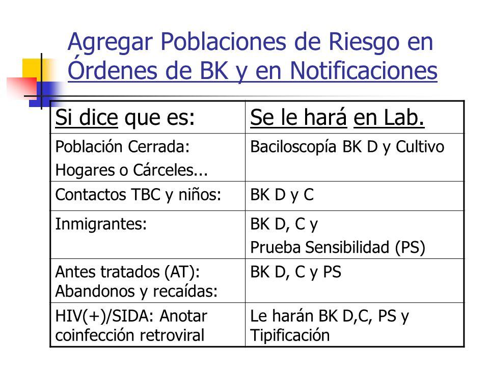 Agregar Poblaciones de Riesgo en Órdenes de BK y en Notificaciones