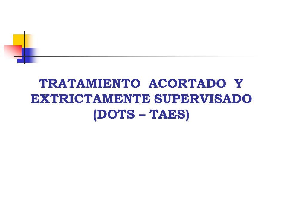 TRATAMIENTO ACORTADO Y EXTRICTAMENTE SUPERVISADO