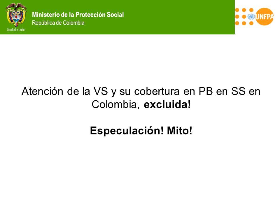 Atención de la VS y su cobertura en PB en SS en Colombia, excluida!