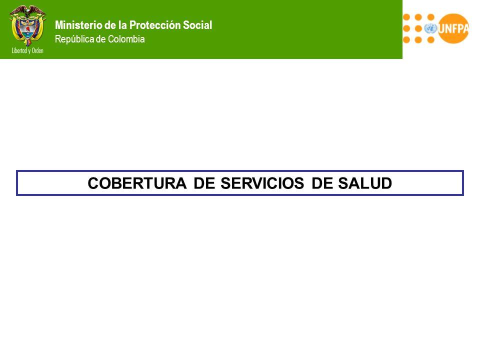 COBERTURA DE SERVICIOS DE SALUD