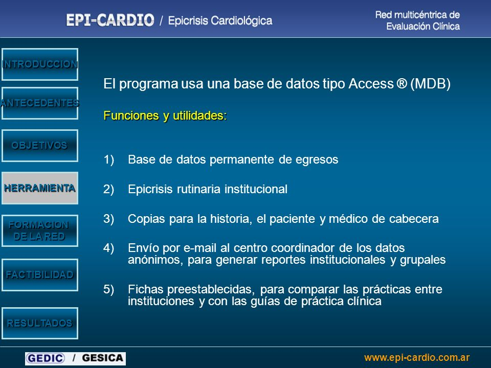 El programa usa una base de datos tipo Access ® (MDB)