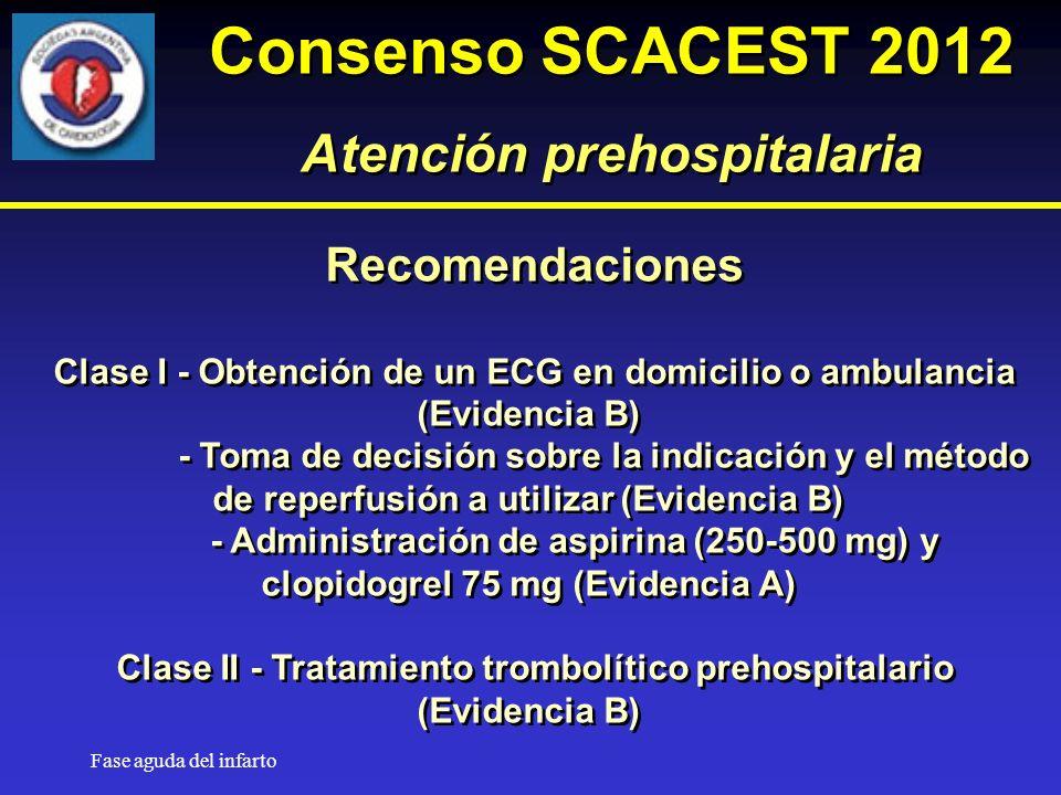 Consenso SCACEST 2012 Atención prehospitalaria Recomendaciones
