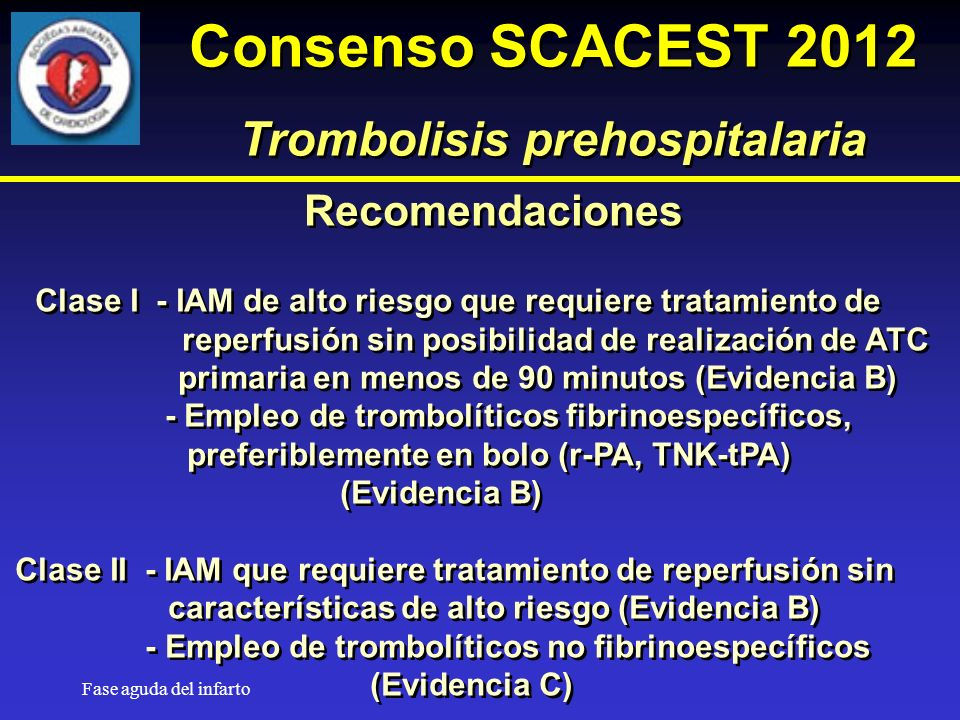 Consenso SCACEST 2012 Trombolisis prehospitalaria Recomendaciones
