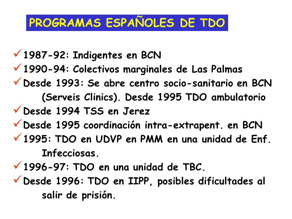 PROGRAMAS ESPAÑOLES DE TDO