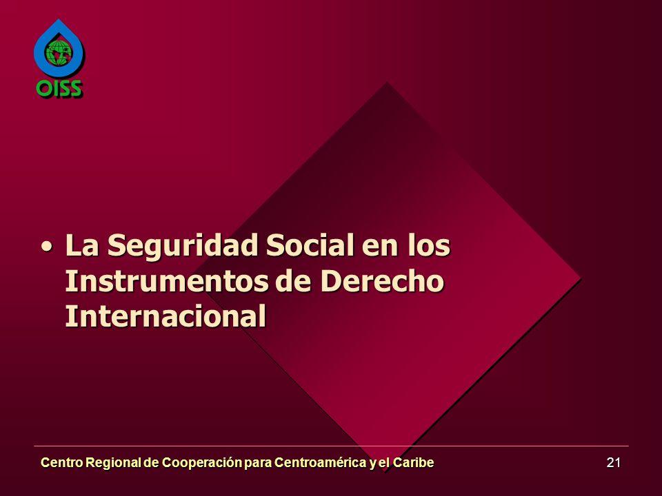 La Seguridad Social en los Instrumentos de Derecho Internacional