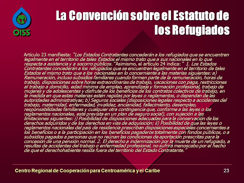 La Convención sobre el Estatuto de los Refugiados