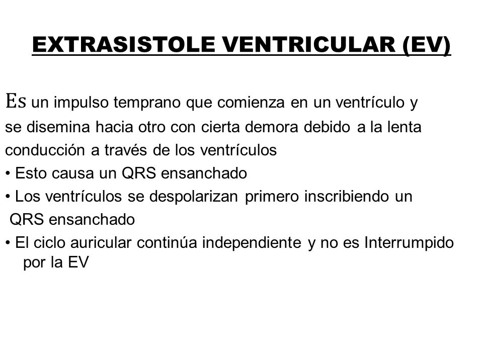 EXTRASISTOLE VENTRICULAR (EV)