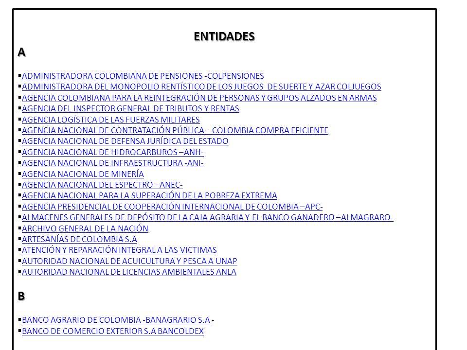 ENTIDADES A B ADMINISTRADORA COLOMBIANA DE PENSIONES -COLPENSIONES