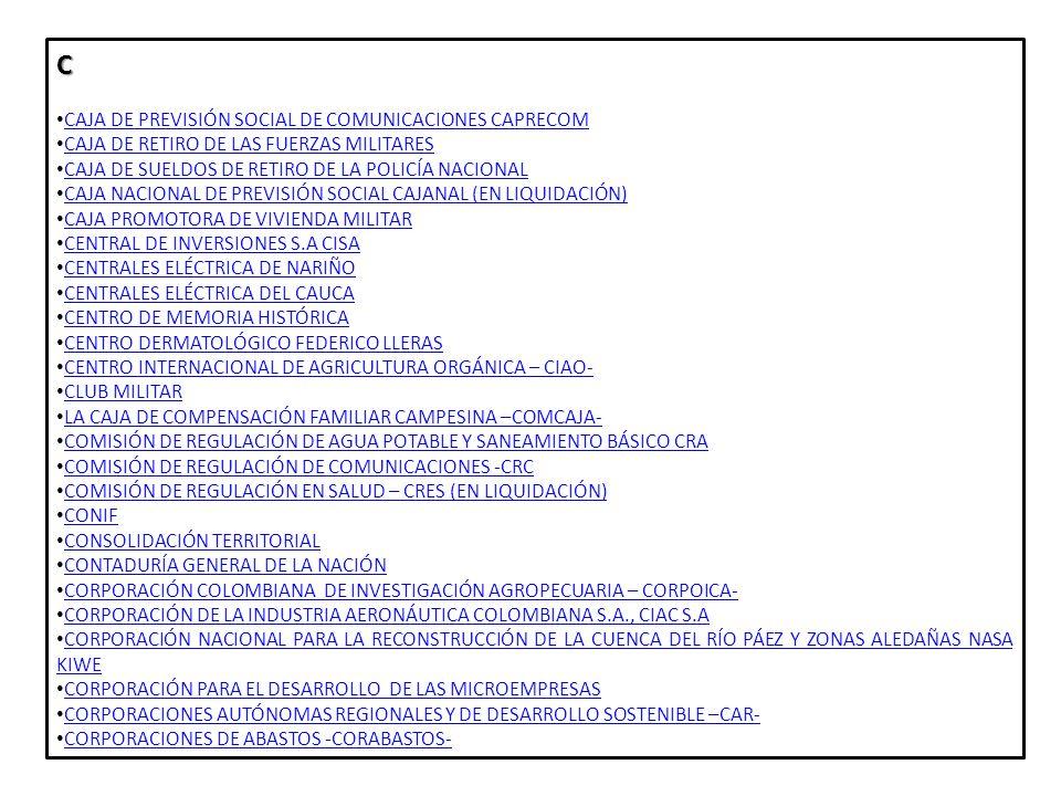 C CAJA DE PREVISIÓN SOCIAL DE COMUNICACIONES CAPRECOM