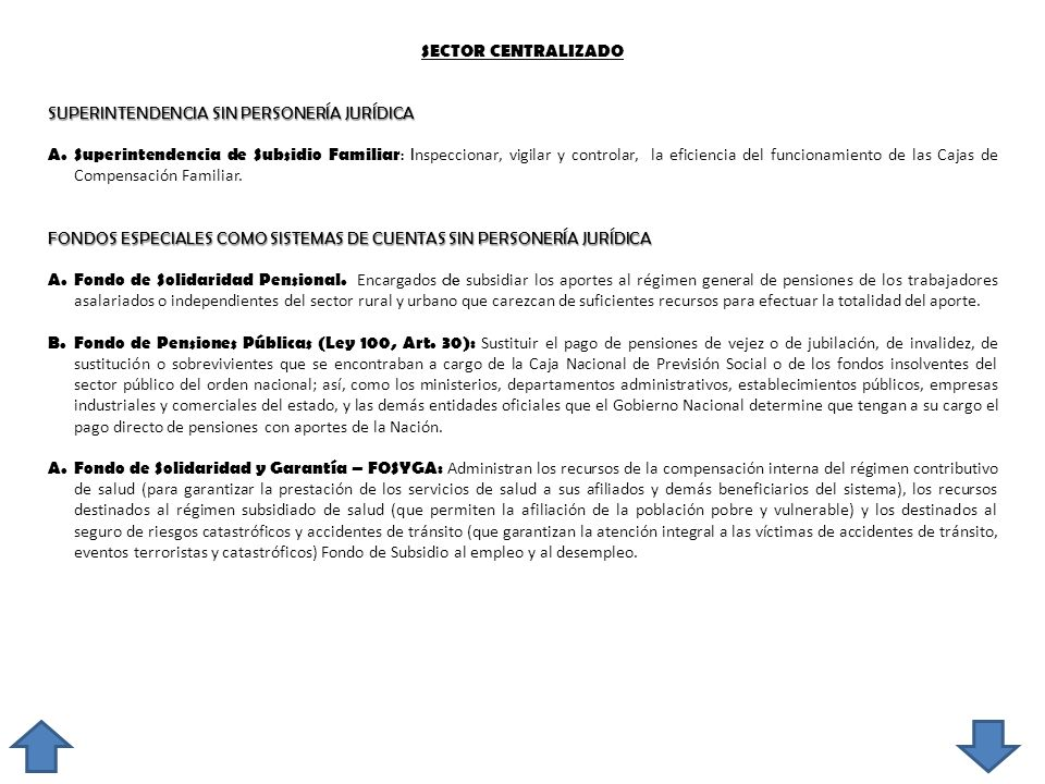 SECTOR CENTRALIZADO SUPERINTENDENCIA SIN PERSONERÍA JURÍDICA.