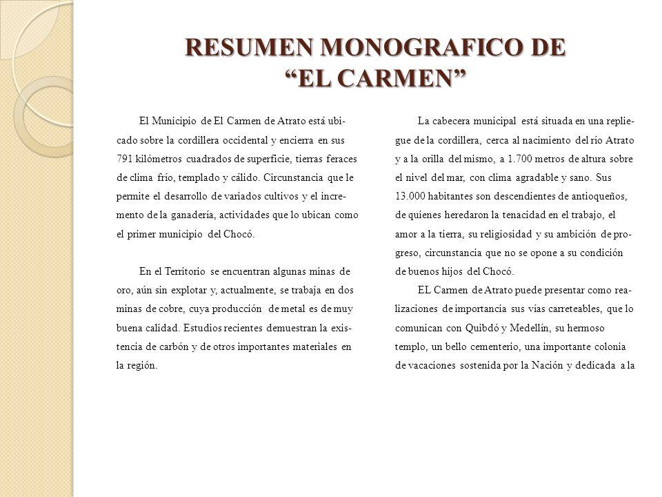 RESUMEN MONOGRAFICO DE EL CARMEN