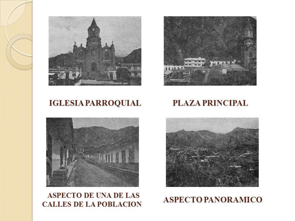 IGLESIA PARROQUIAL PLAZA PRINCIPAL ASPECTO PANORAMICO