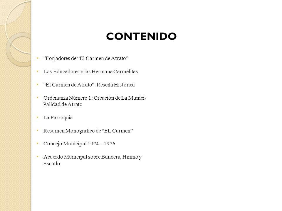 CONTENIDO Forjadores de El Carmen de Atrato
