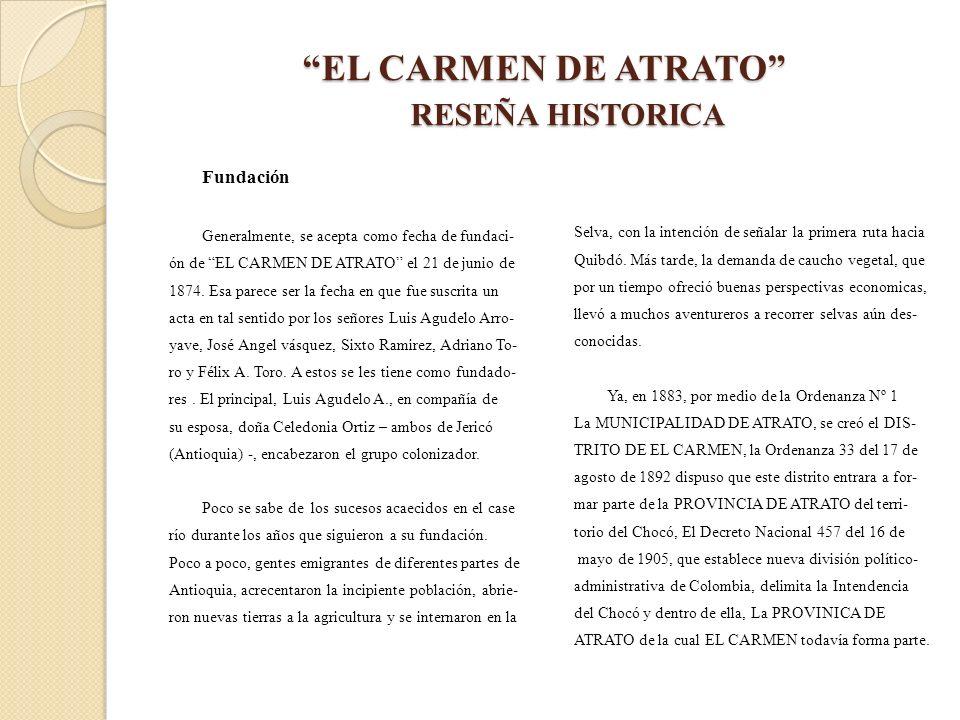 EL CARMEN DE ATRATO RESEÑA HISTORICA