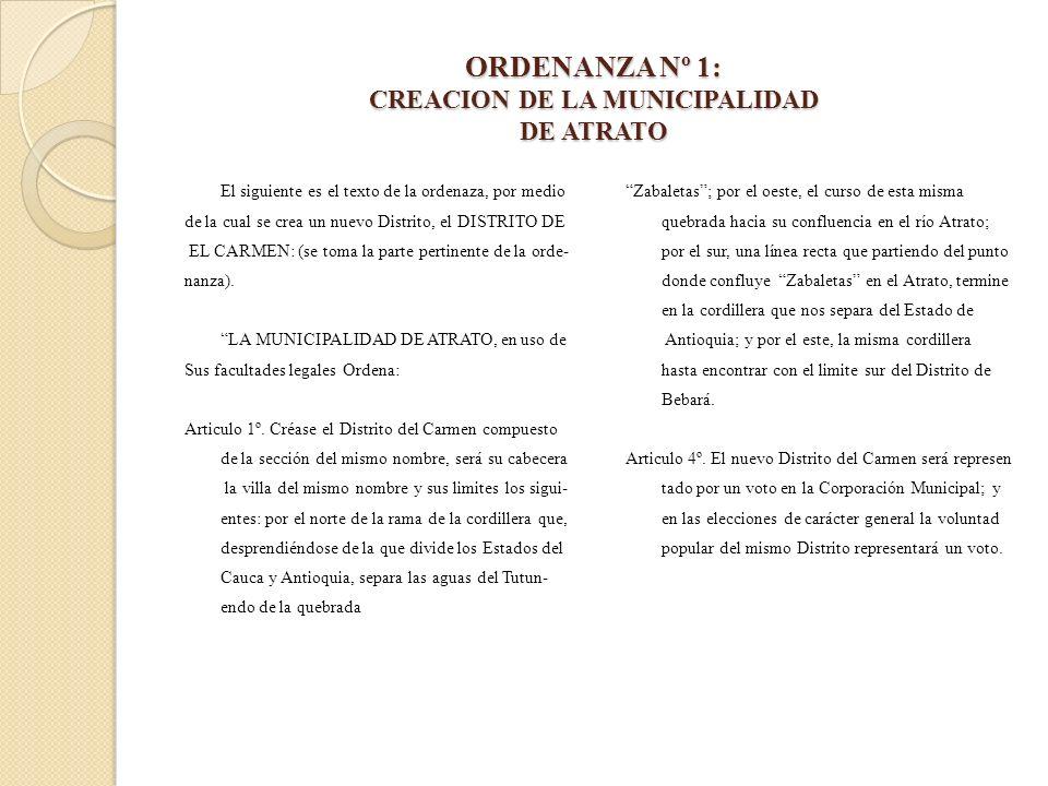 ORDENANZA Nº 1: CREACION DE LA MUNICIPALIDAD DE ATRATO