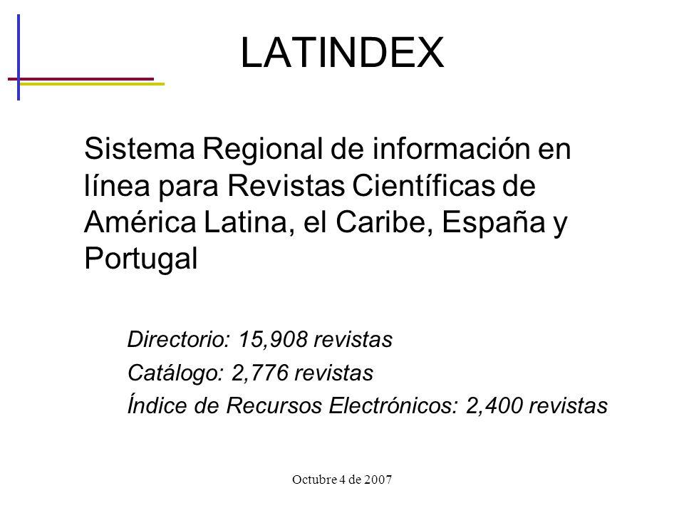 LATINDEX Sistema Regional de información en línea para Revistas Científicas de América Latina, el Caribe, España y Portugal.