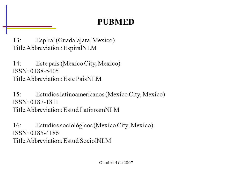 PUBMED 13: Espiral (Guadalajara, Mexico)