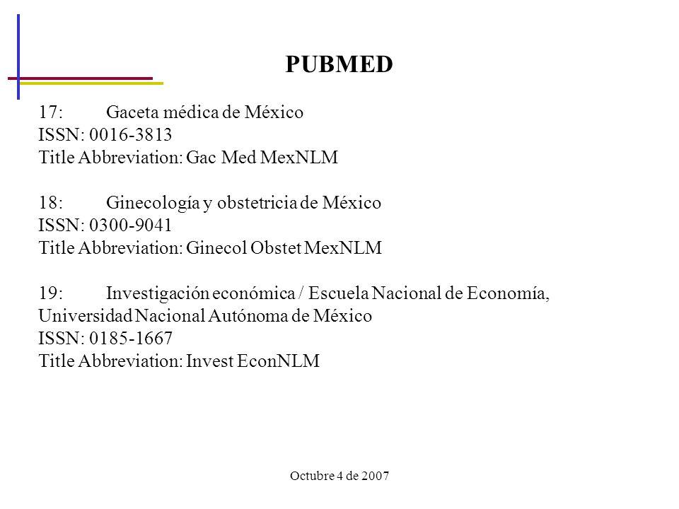 PUBMED 17: Gaceta médica de México ISSN: 0016-3813