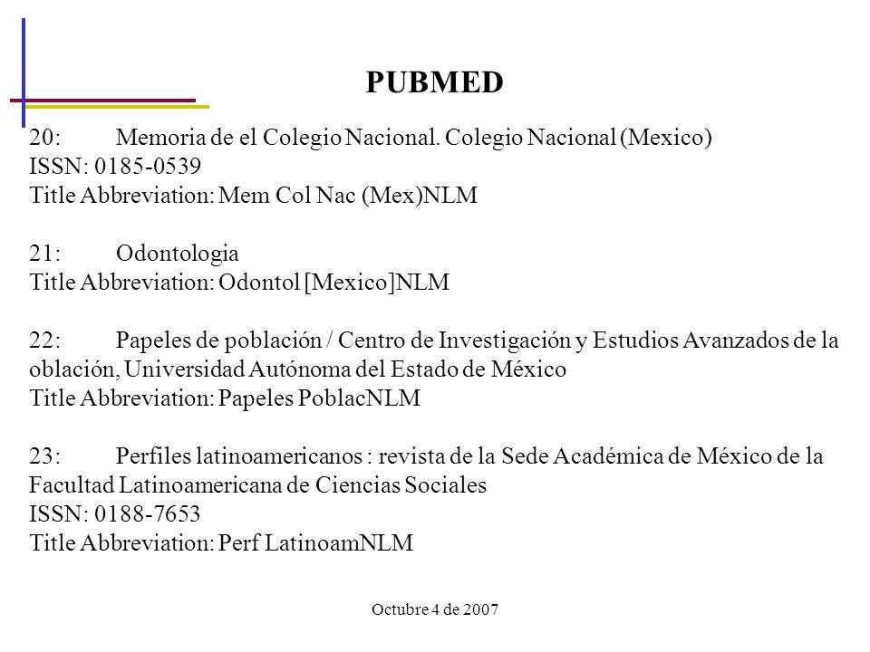 PUBMED 20: Memoria de el Colegio Nacional. Colegio Nacional (Mexico)