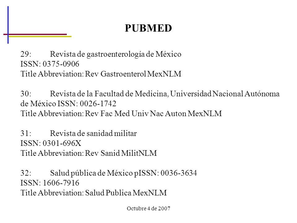 PUBMED 29: Revista de gastroenterología de México ISSN: 0375-0906