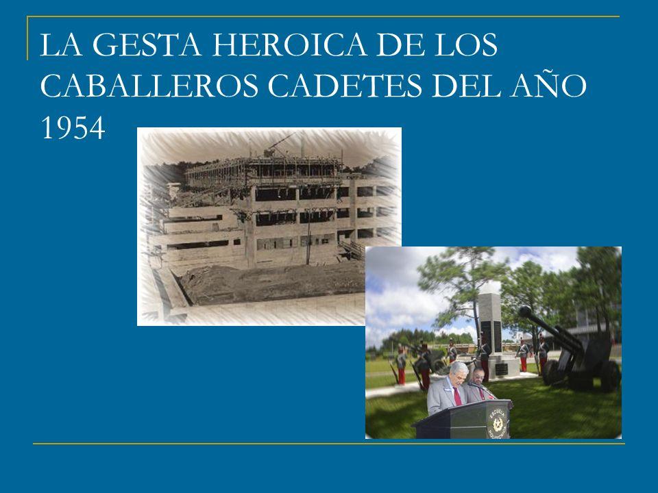 LA GESTA HEROICA DE LOS CABALLEROS CADETES DEL AÑO 1954