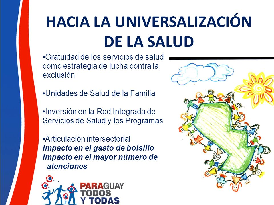 HACIA LA UNIVERSALIZACIÓN DE LA SALUD