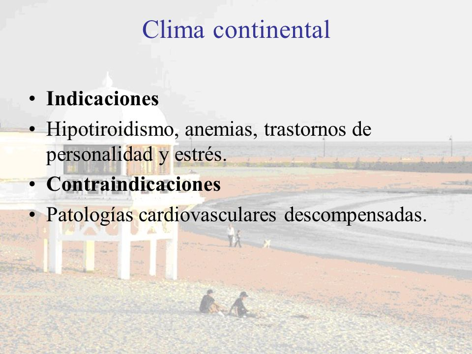 Clima continental Indicaciones