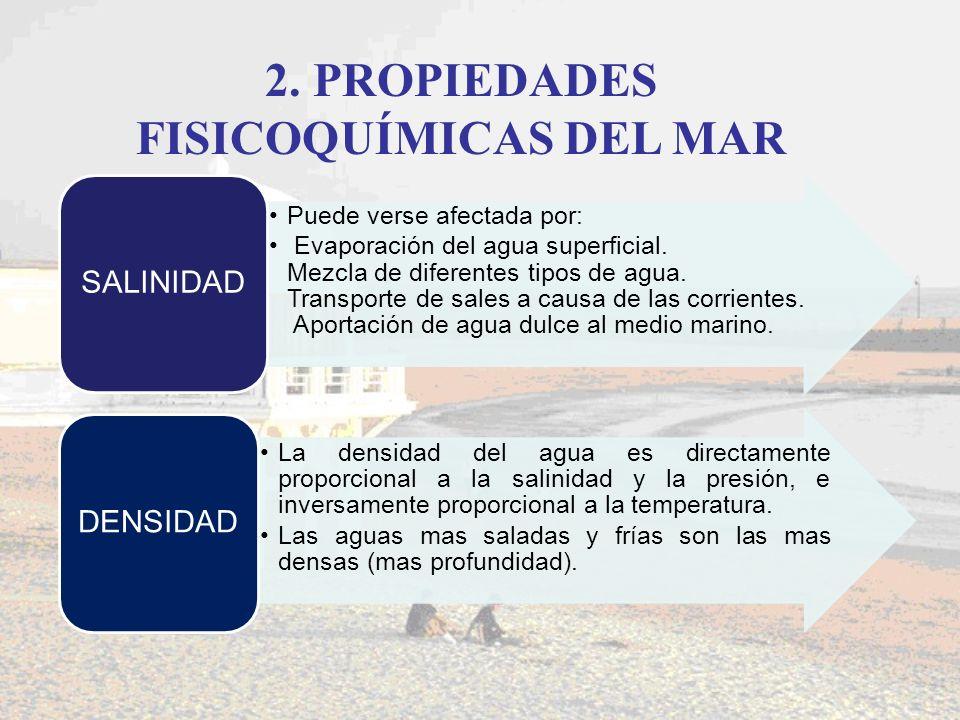 2. PROPIEDADES FISICOQUÍMICAS DEL MAR