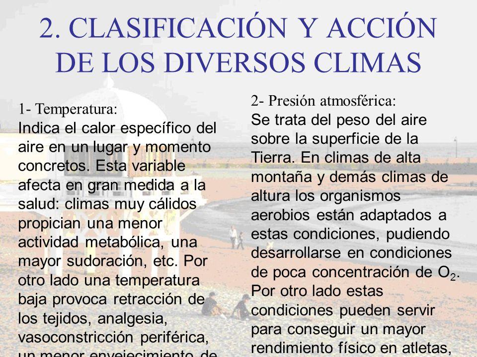 2. CLASIFICACIÓN Y ACCIÓN DE LOS DIVERSOS CLIMAS