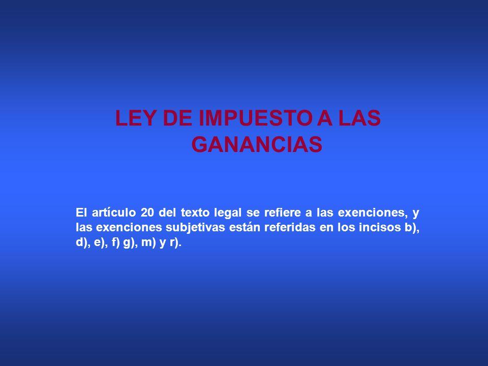 LEY DE IMPUESTO A LAS GANANCIAS