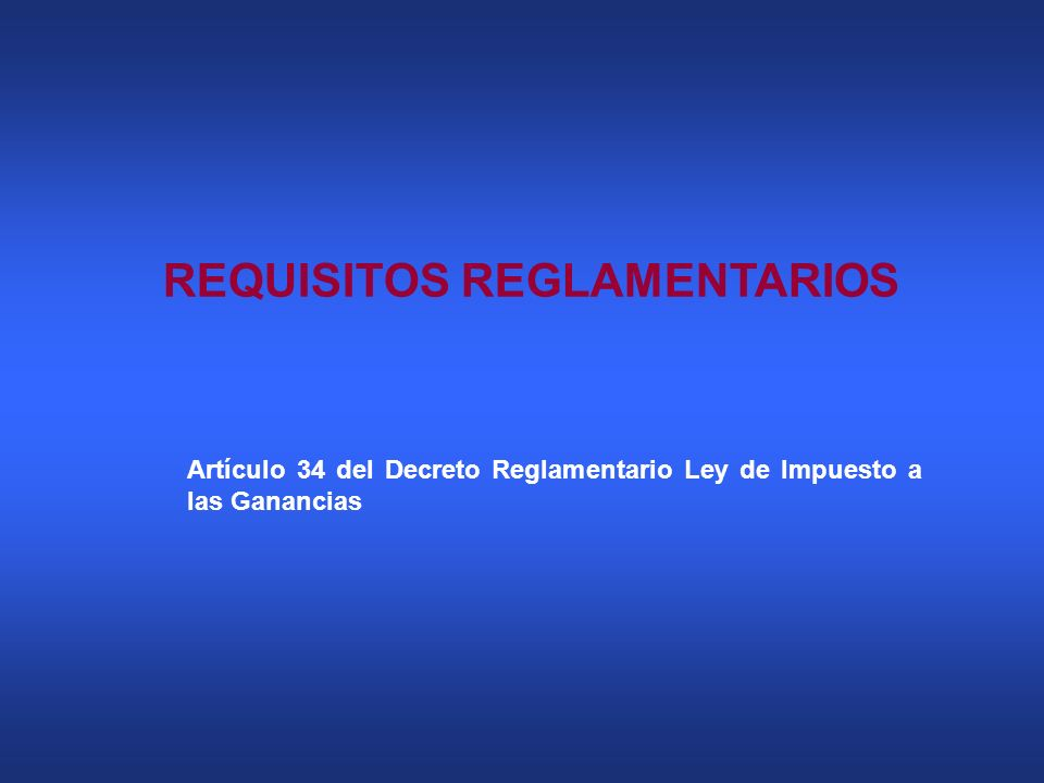 REQUISITOS REGLAMENTARIOS