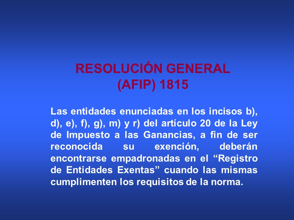 RESOLUCIÓN GENERAL (AFIP) 1815