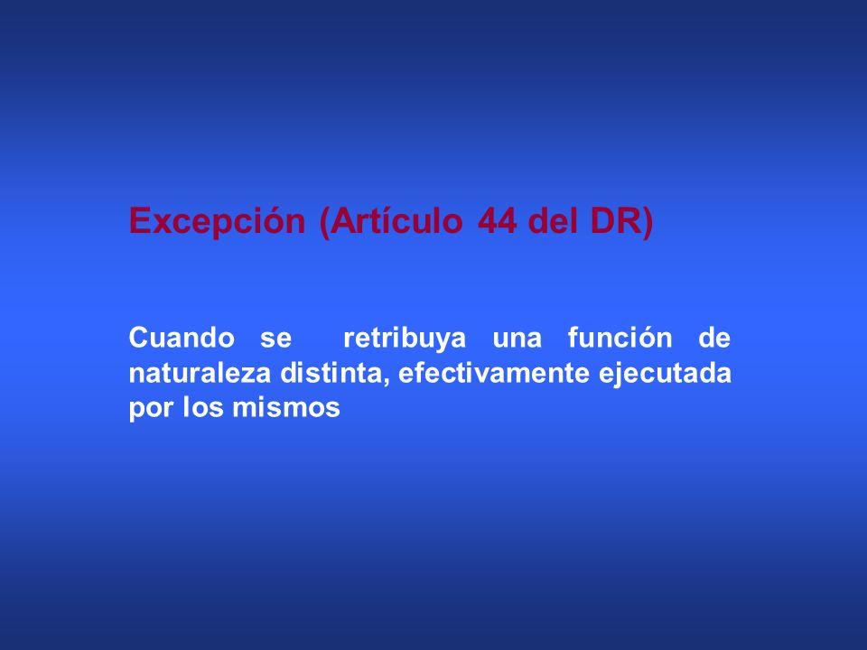 Excepción (Artículo 44 del DR)