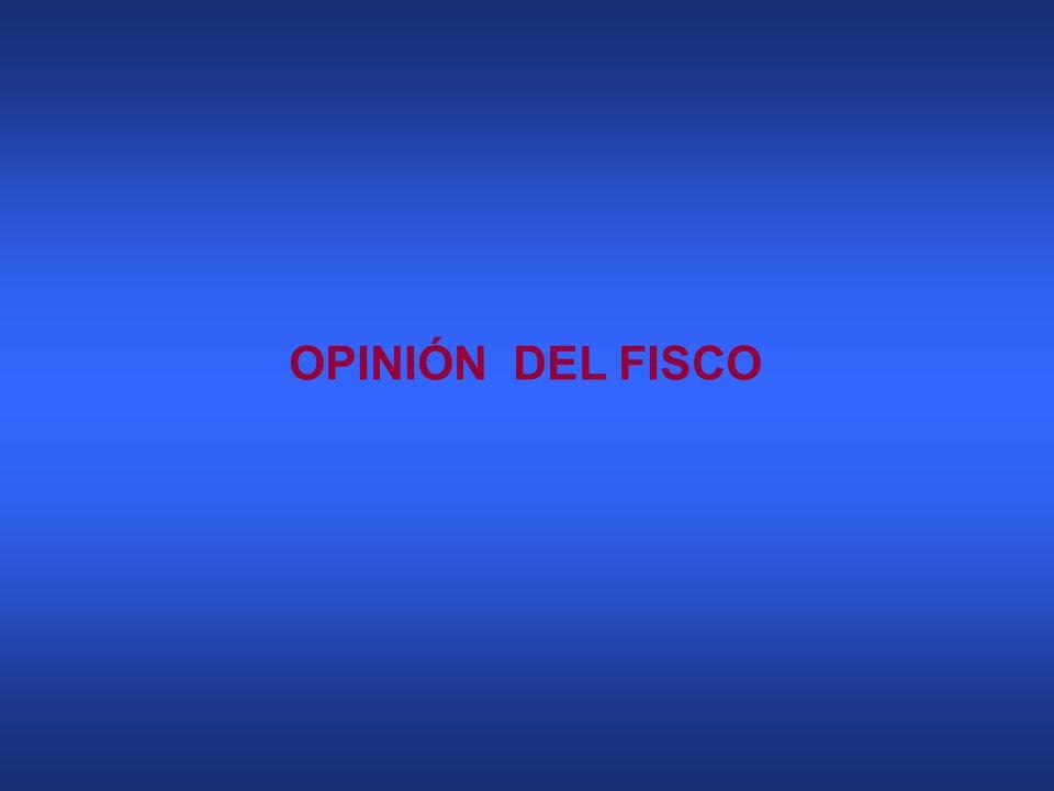 OPINIÓN DEL FISCO