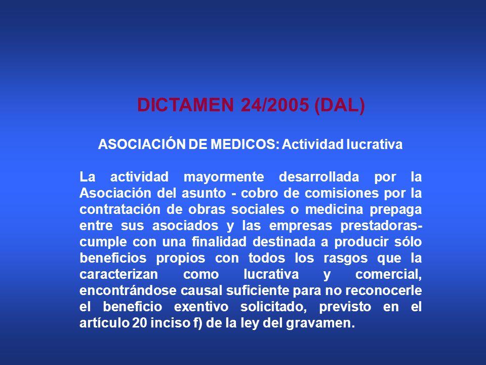 ASOCIACIÓN DE MEDICOS: Actividad lucrativa
