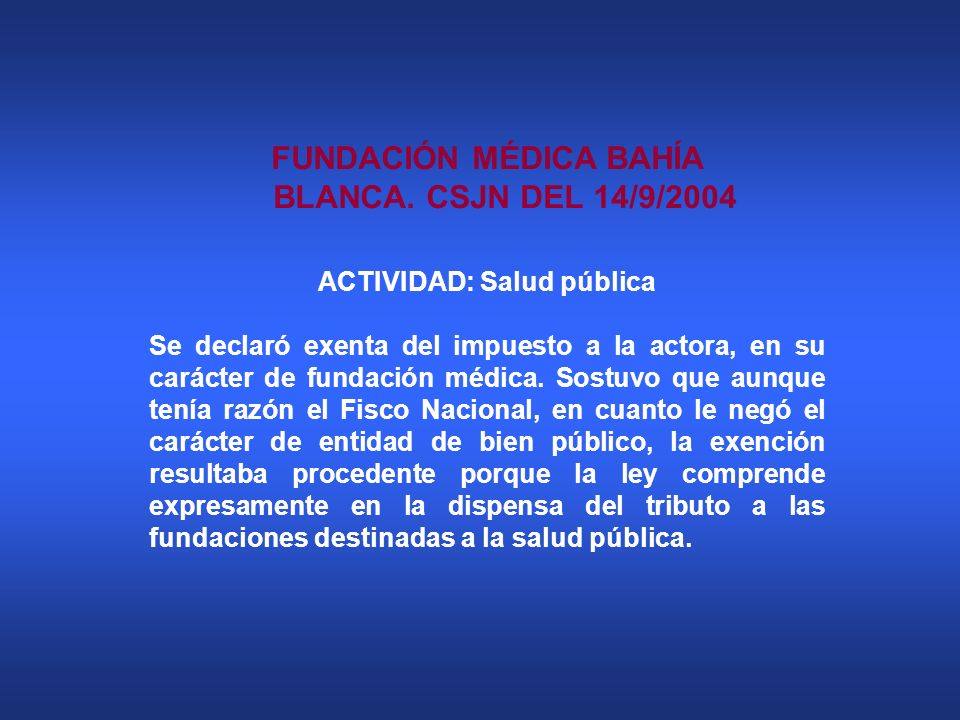 FUNDACIÓN MÉDICA BAHÍA BLANCA. CSJN DEL 14/9/2004