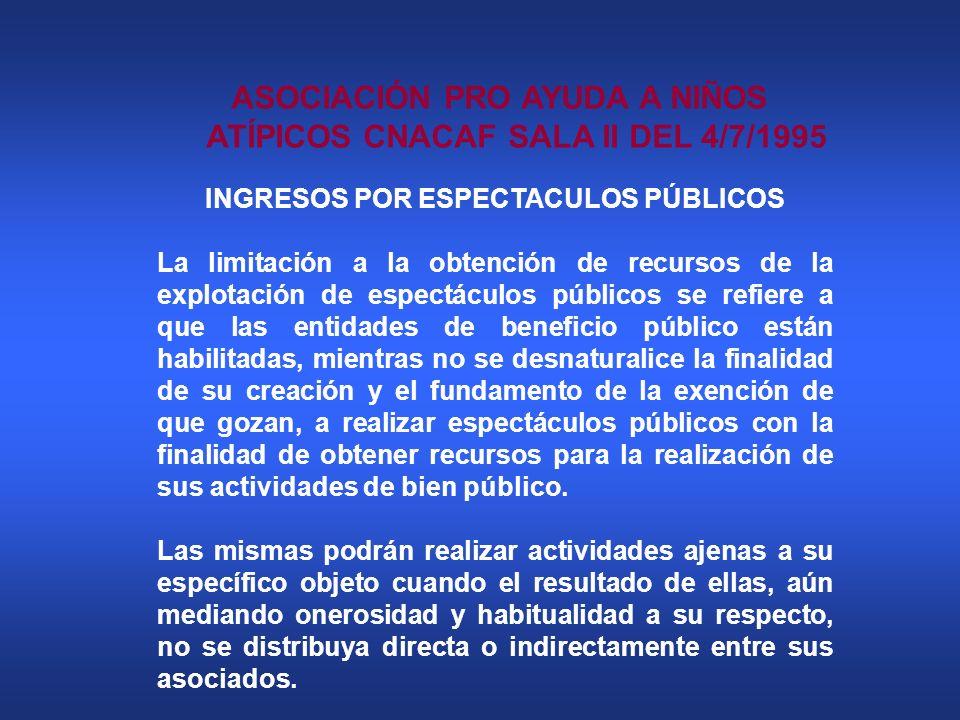 ASOCIACIÓN PRO AYUDA A NIÑOS ATÍPICOS CNACAF SALA II DEL 4/7/1995