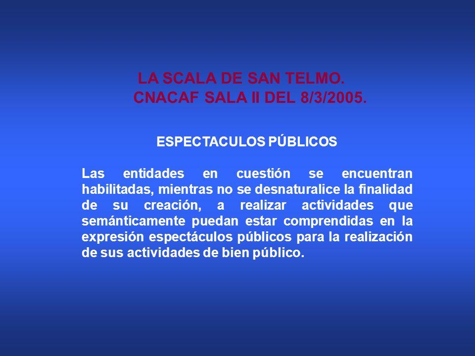 LA SCALA DE SAN TELMO. CNACAF SALA II DEL 8/3/2005.