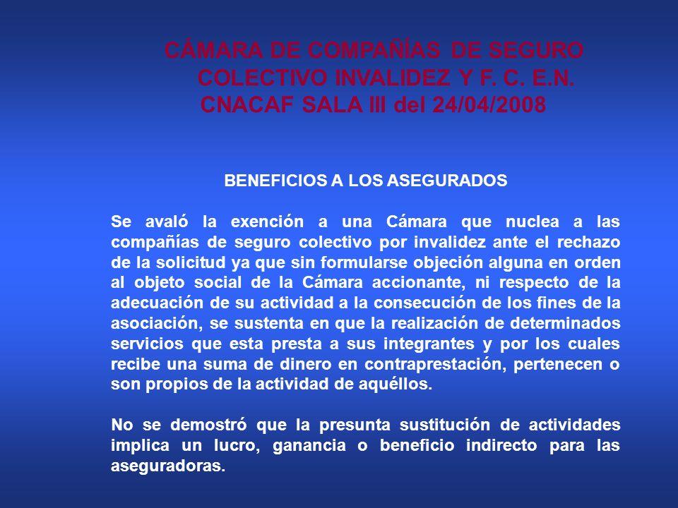 CÁMARA DE COMPAÑÍAS DE SEGURO COLECTIVO INVALIDEZ Y F. C. E.N.