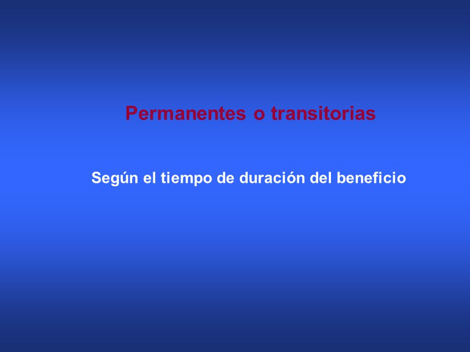 Permanentes o transitorias