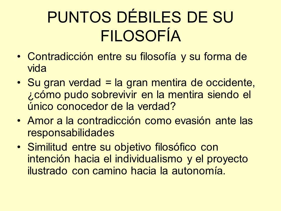 PUNTOS DÉBILES DE SU FILOSOFÍA