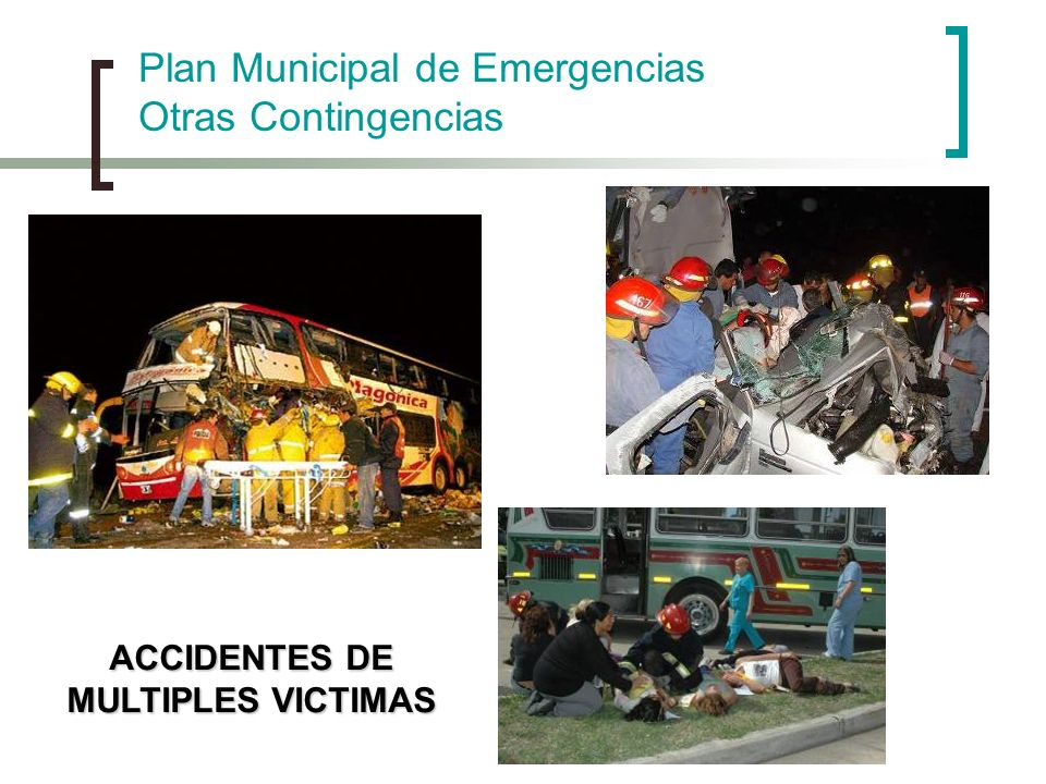 ACCIDENTES DE MULTIPLES VICTIMAS