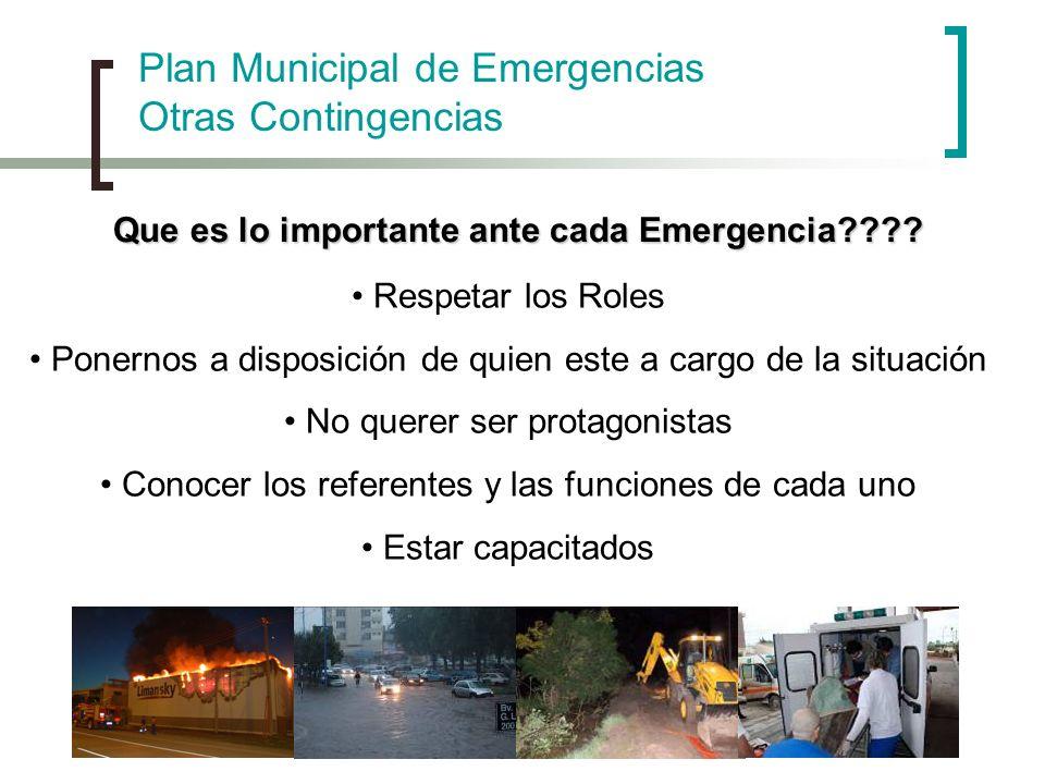 Que es lo importante ante cada Emergencia