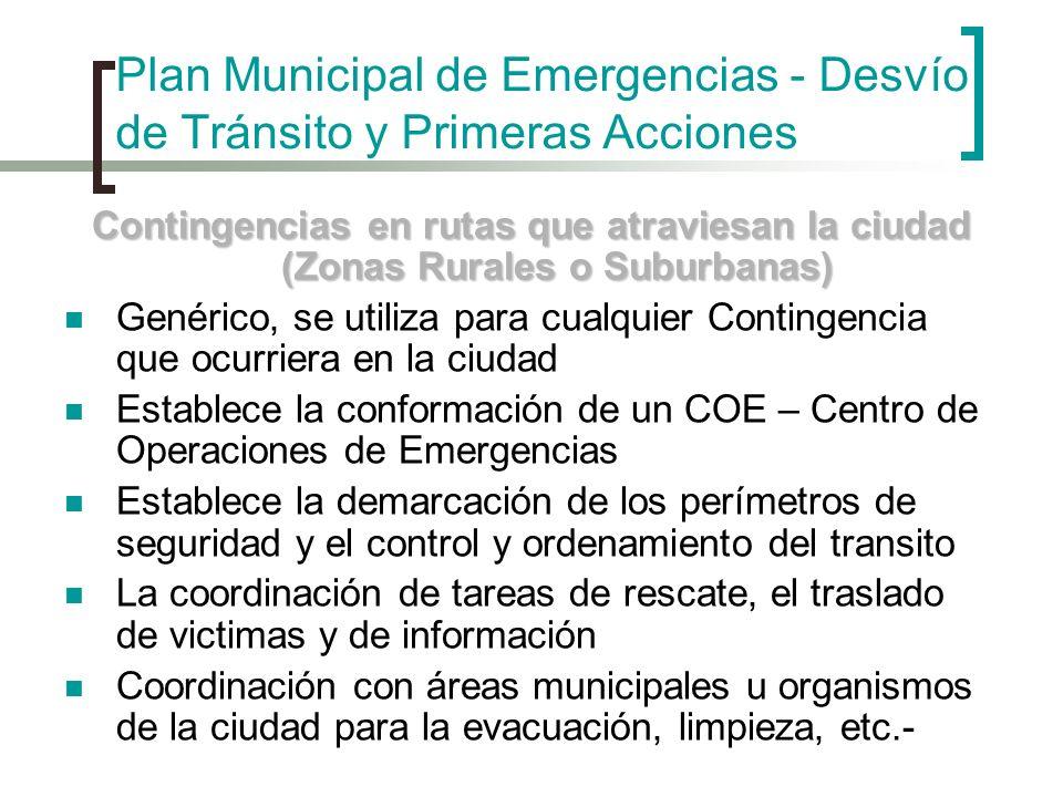 Plan Municipal de Emergencias - Desvío de Tránsito y Primeras Acciones