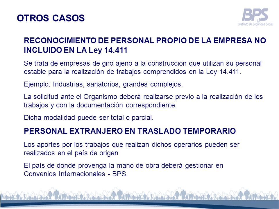OTROS CASOS RECONOCIMIENTO DE PERSONAL PROPIO DE LA EMPRESA NO INCLUIDO EN LA Ley 14.411.