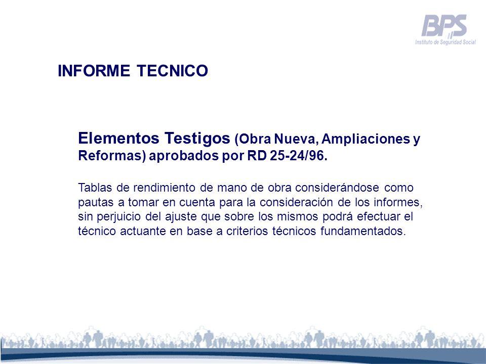 INFORME TECNICO Elementos Testigos (Obra Nueva, Ampliaciones y Reformas) aprobados por RD 25-24/96.