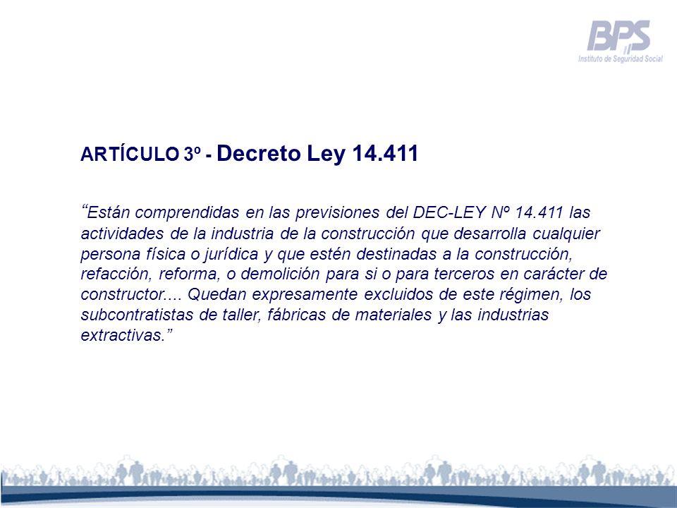 ARTÍCULO 3º - Decreto Ley 14.411