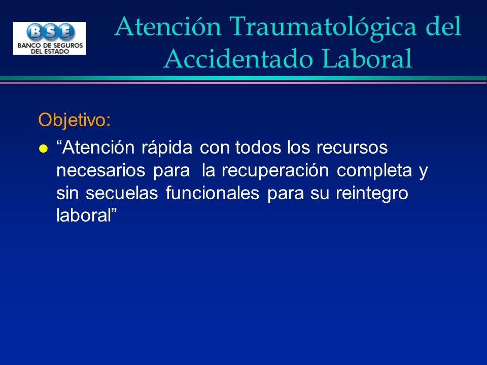 Atención Traumatológica del Accidentado Laboral