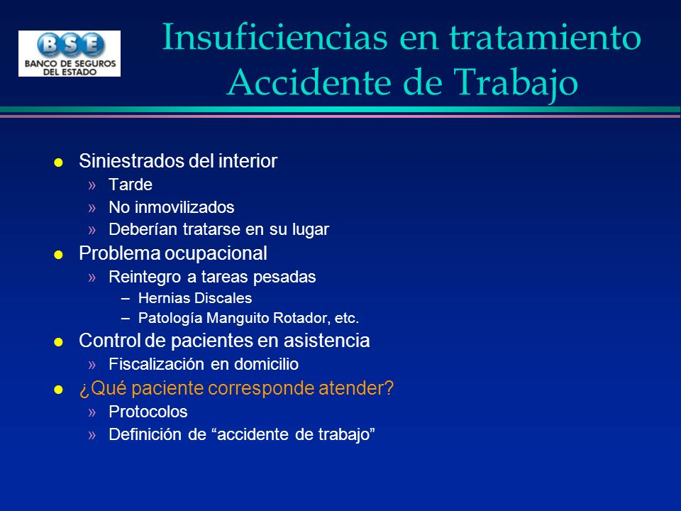 Insuficiencias en tratamiento Accidente de Trabajo