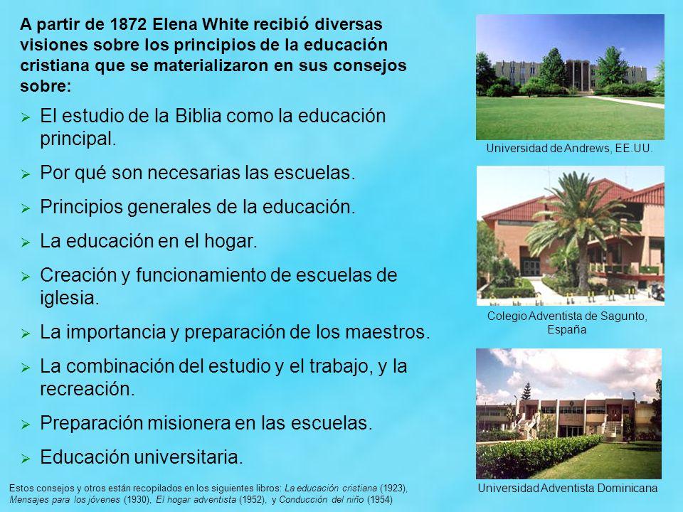 El estudio de la Biblia como la educación principal.